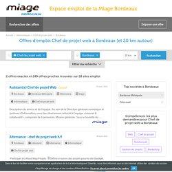 251 offres Chef de projet web à Bordeaux à pourvoir - Miage Bordeaux