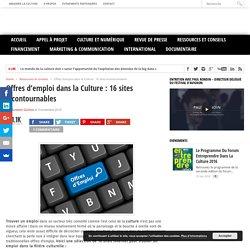 Offres d'emploi dans la Culture : 16 sites incontournables