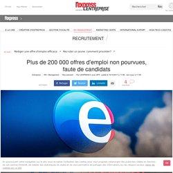 Plus de 200 000 offres d'emploi non pourvues, faute de candidats