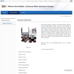 Offshore Direct Metals - Aluminum Billet, Aluminum Castings - Company Profile