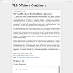 TLS Offshore Containers: Half Height Container-The Vital Offshore Containers