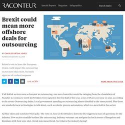 Brexit could mean more offshore deals for outsourcing - Raconteur