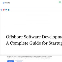 Offshore Software Development Services — A Complete Guide for Startups in 2020