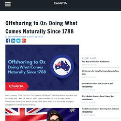 Offshoring to Oz: Doing What Comes Naturally Since 1788