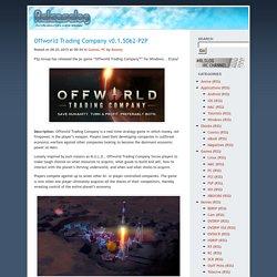 Offworld Trading Company v0.1.5062-P2P