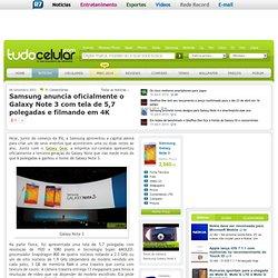 Samsung anuncia oficialmente o Galaxy Note 3 com tela de 5,7 polegadas e filmando em 4K