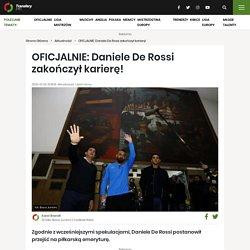 OFICJALNIE: Daniele De Rossi zakończył karierę!