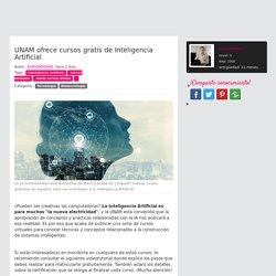 UNAM ofrece cursos gratis de Inteligencia Artificial