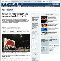 SME ofrece internet y luz en escuelas de la CNTE