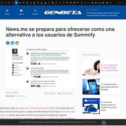 News.me se prepara para ofrecerse como una alternativa a los usuarios de Summify
