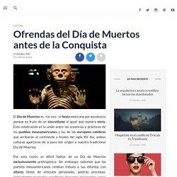 Ofrendas del Día de Muertos del México Prehispánico