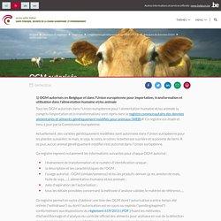 HEALTH_BELGIUM_BE 04/04/16 OGM autorisés