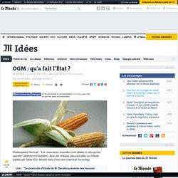 OGM : qu'a fait l'État ?