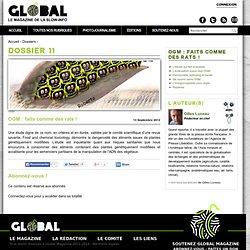 GLOBAL MAGAZINE - OGM, faits comme des rats !