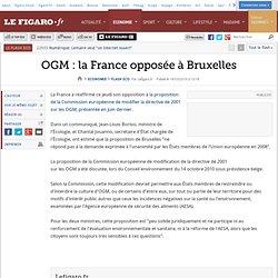 OGM : la France opposée à Bruxelles