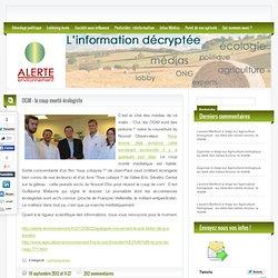 ALERTE ENVIRONNEMENT 19/09/12 OGM : le coup monté écologiste