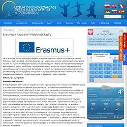 Erasmus + Akcja KA1 Mobilność kadry - Liceum Ogólnokształcące im. Mikołaja Kopernika w Tarnobrzegu