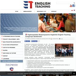 English Teaching - Ogólnopolskie Stowarzyszenie Anglistów English Teaching inauguruje działalność!