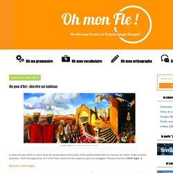 Oh mon Fle !: Un peu d'Art : décrire un tableau