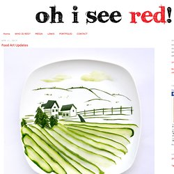 Oh I see Red!: Food Art Updates