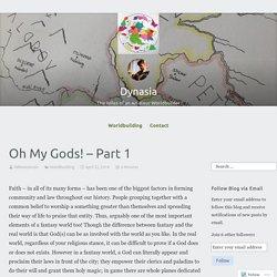 Oh My Gods! – Part 1 – Dynasia
