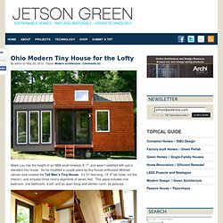 Ohio Modern Tiny House for the Lofty