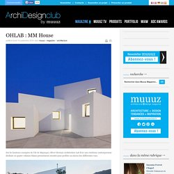 OHLAB : MM House