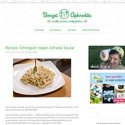 Recipe: Ohmigod Vegan Alfredo Sauce
