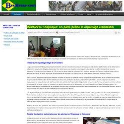 09/04/2013: Oiapoque: on parle pêche et orpaillage clandestin