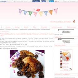 Tajine de poulet aux oignons caramélisés, pruneaux, amandes et raisins secs