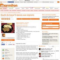 Sauté de boeuf 5 épices aux oignons : Recette de Sauté de boeuf 5 épices aux oignons