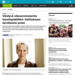 Väistyvä oikeusministeriön kansliapäällikkö: Hallitukseen tarvittaisiin juristi