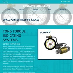 Oilfield Tong Torque Gauges for Power Tongs, Manual Tongs & Directional Drilling