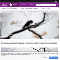 """""""D'un oiseau qui se tient caché dans les branches"""", un poème de Louis-René des Forêts"""
