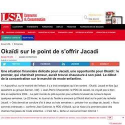 Okaïdi sur le point de s'offrir Jacadi