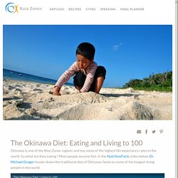 The Okinawa Diet: Eating and Living to 100 - Blue Zones