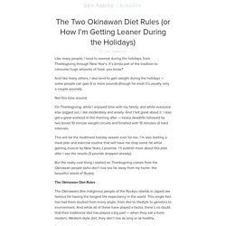 The Two Okinawan Diet Rules (or How I'm Getting Leaner During the Holidays)