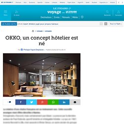 OKKO, un concept hôtelier est né