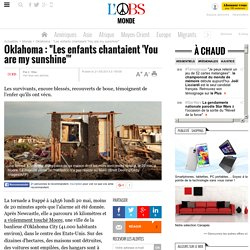 "Oklahoma : ""Les enfants chantaient 'You are my sunshine'"""