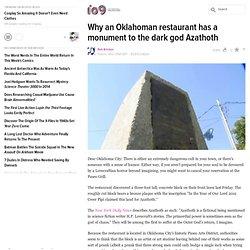 Why an Oklahoman restaurant has a monument to the dark god Azathoth