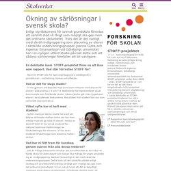 Ökning av särlösningar i svensk skola?