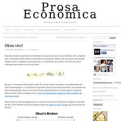 Okun vive! » Prosa Econômica