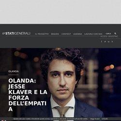 OLANDA: JESSE KLAVER E LA FORZA DELL'EMPATIA