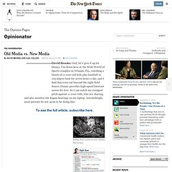 Old Media vs. New Media - Opinionator Blog