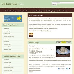 Old Tyme Fudge Recipes
