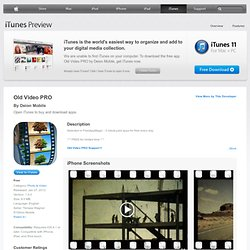 Old Video PRO for iPhone