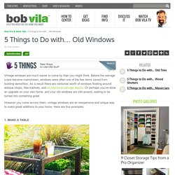 Old Window DIY Projects