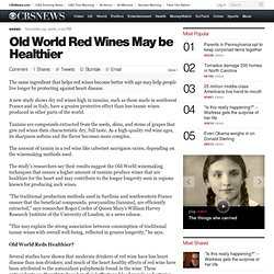 Old World Red Wines May Be Healthier