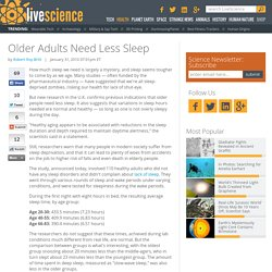 Older Adults Need Less Sleep