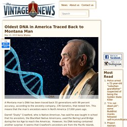 Oldest DNA in America Traced Back to Montana Man
